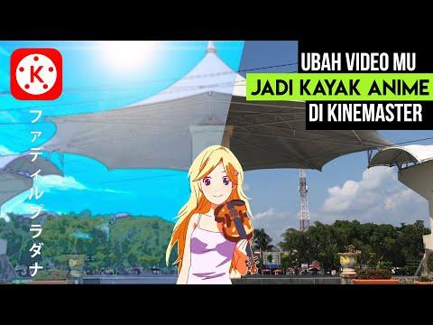 cara-mengubah-video-menjadi-anime-|-anime-look-kinemaster