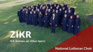 Zikr - Rahman, arr. Sperry | National Lutheran Choir