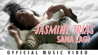Watch Jasmine Trias Sana Lagi video