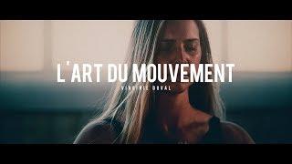L'ART DU MOUVEMENT Promo // Virginie Duval