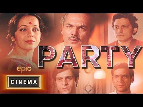 Watch 'Party' on EPIC Cinema   Om Puri, Naseeruddin Shah