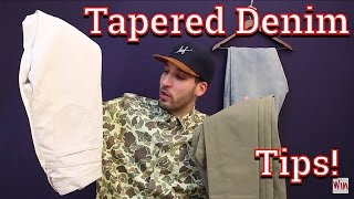 How To Have A Fire Pair Of Tapered Denim - Tips For Better Fitting Jeans!