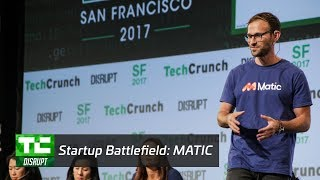 Startup Battlefield Finals: Matic | Disrupt SF 2017