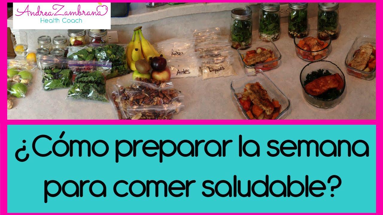 Preparar la semana para comer saludable youtube for Cocinar una tarde para toda la semana