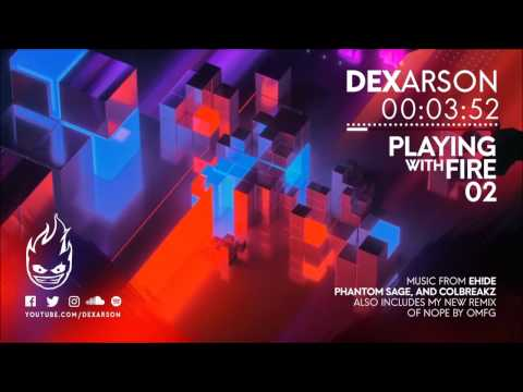 Dex Arson | Playing With Fire 02 ♫ EDM Gaming Mix ♫