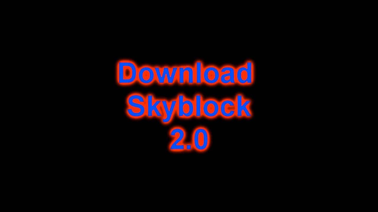 minecraft skyblock 2 0 download