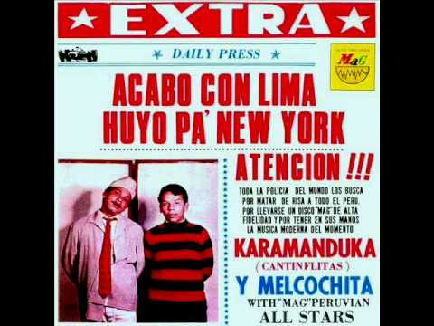 Melcochita & Karamanduka - Peruvian Boogaloo