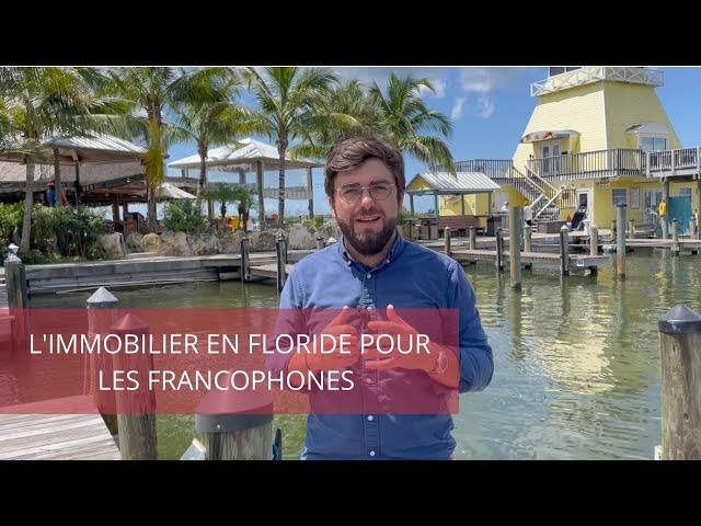 Guide : l'immobilier en Floride pour les francophones
