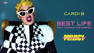 Cardi B Feat Chance The Rapper - Best Life - Legendado