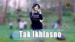 Download lagu Mala Agatha - Tak Ikhlasno
