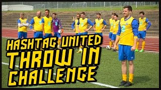HASHTAG UNITED THROW IN CHALLENGE