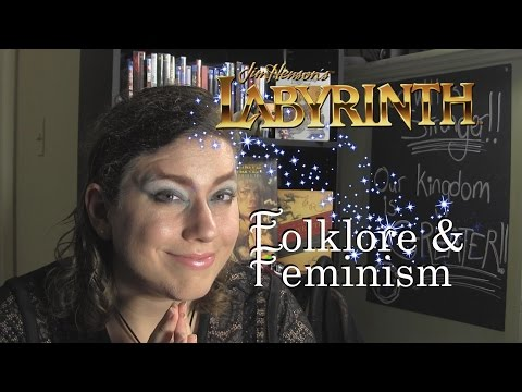 Labyrinth: Folklore and Feminism - The Philosofan