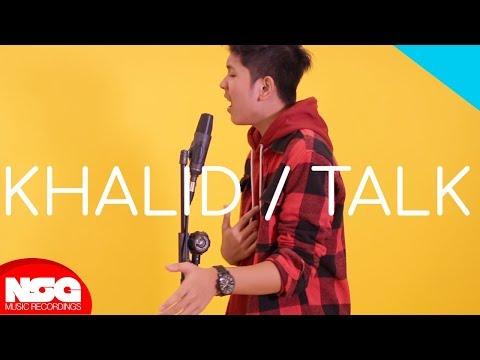 Khalid - Talk (Anov Aldrin Cover)