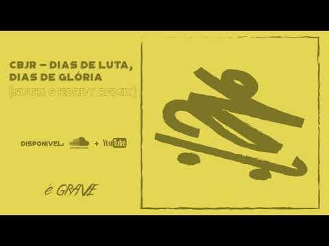 Charlie Brown Jr - Dias de Luta Dias de Glória Nuuki & Kordy Remix