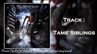 Slaughter For The Daddy -- Tame Siblings