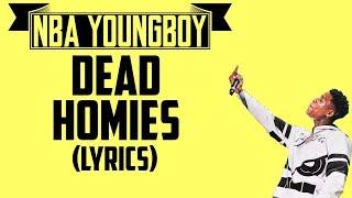 NBA Youngboy - Dead Homies (Lyrics)
