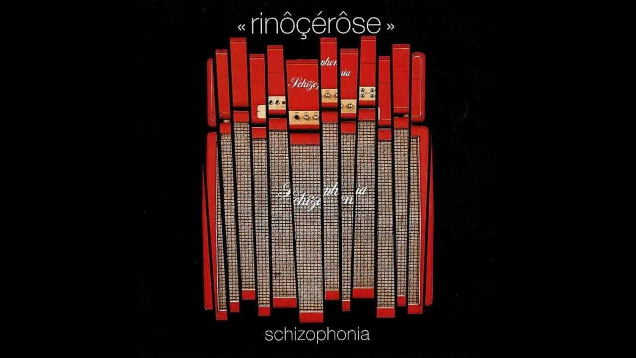 rinocerose schizophonia