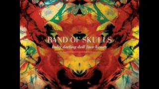 Band of Skulls-Impossible