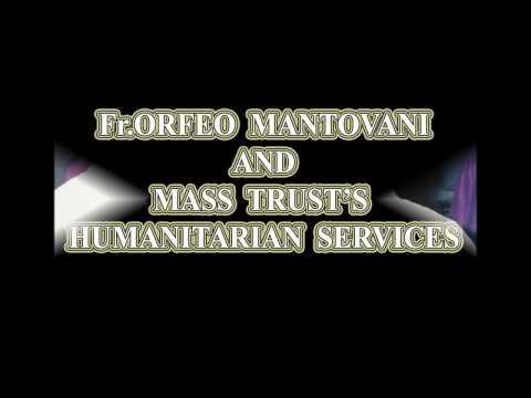 Fr. Orfeo Mantovani's Mass Trust