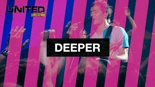 Deeper - Hillsong UNITED - Look To You