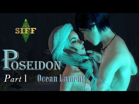 POSEIDON Part 1 - Ocean Lament - Sims 3 Machinima