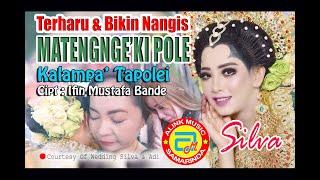 Download TERHARU & BIKIN NANGIS LAGU BUGIS SEDIH ~ MATENGNGE'KI POLE ~ SILVA  #ALINK MUSIK