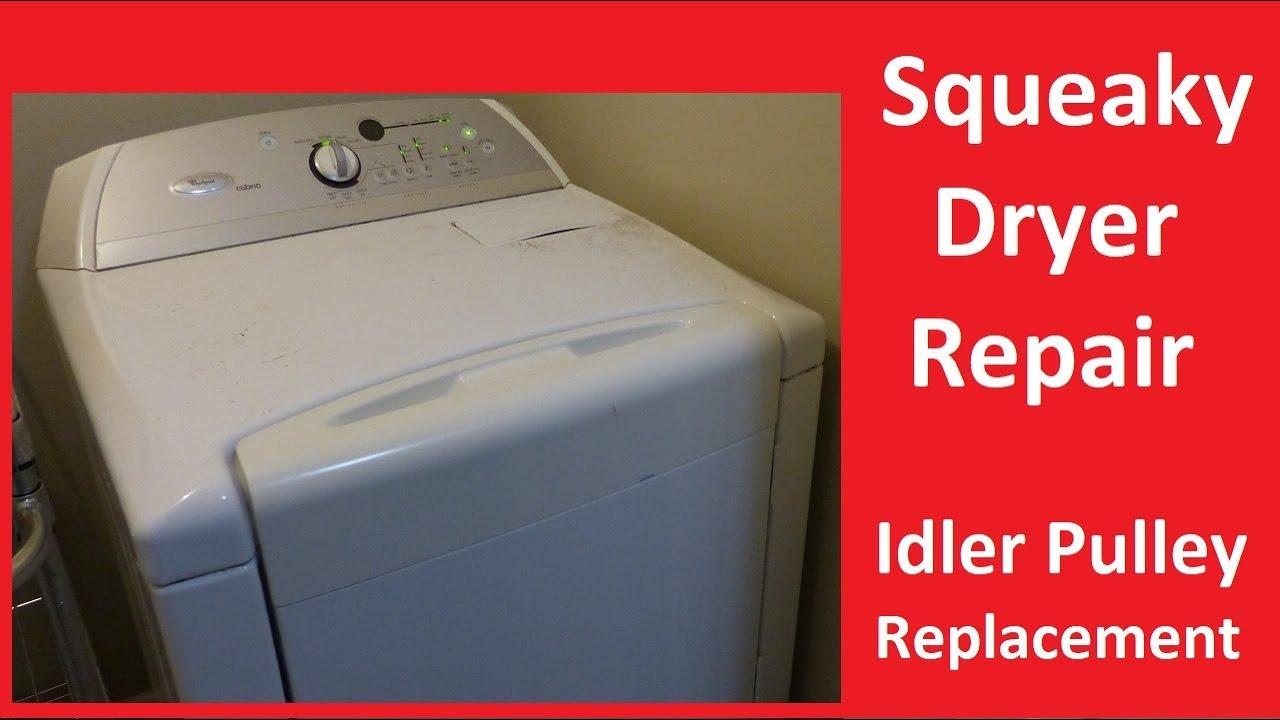 squeaky dryer repair belt tensioner replacement whirlpool cabriowhirlpool dryerrepair squeakydryer
