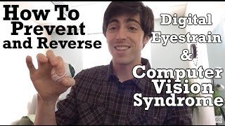 How To Prevent and Reverse Computer Vision Syndrome (CVS)