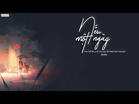 Nếu Một Ngày - Reddy | MV Lyrics HD