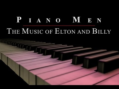 Piano Men - The Music of Elton and Billy with Liberty DeVitto (complete concert)