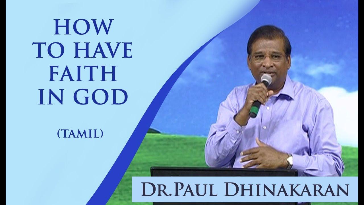 How To Have Faith In God (Tamil) | Dr. Paul Dhinakaran