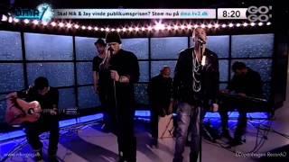 Nik & Jay - Udødelige (Akustisk Version) - Live
