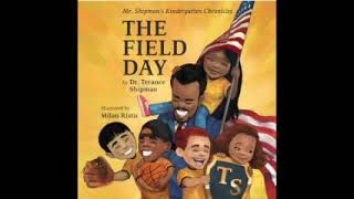 Mr. Shipman's Kindergarten Chronicles: The Field Day
