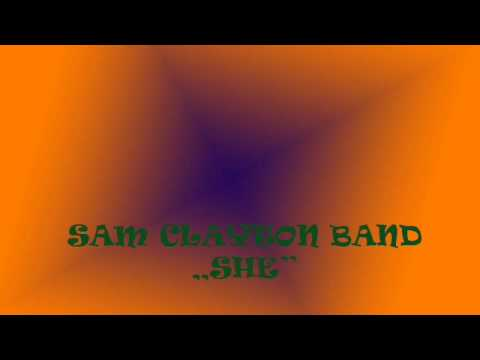 She - Sam Clayton Band