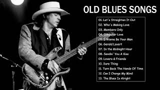 Best Old Blues Songs Of All Time - Top Old Blues Songs Collection