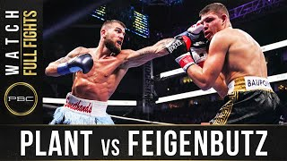 Plant vs Feigenbutz FULL FIGHT: February 15, 2020 - PBC on FOX
