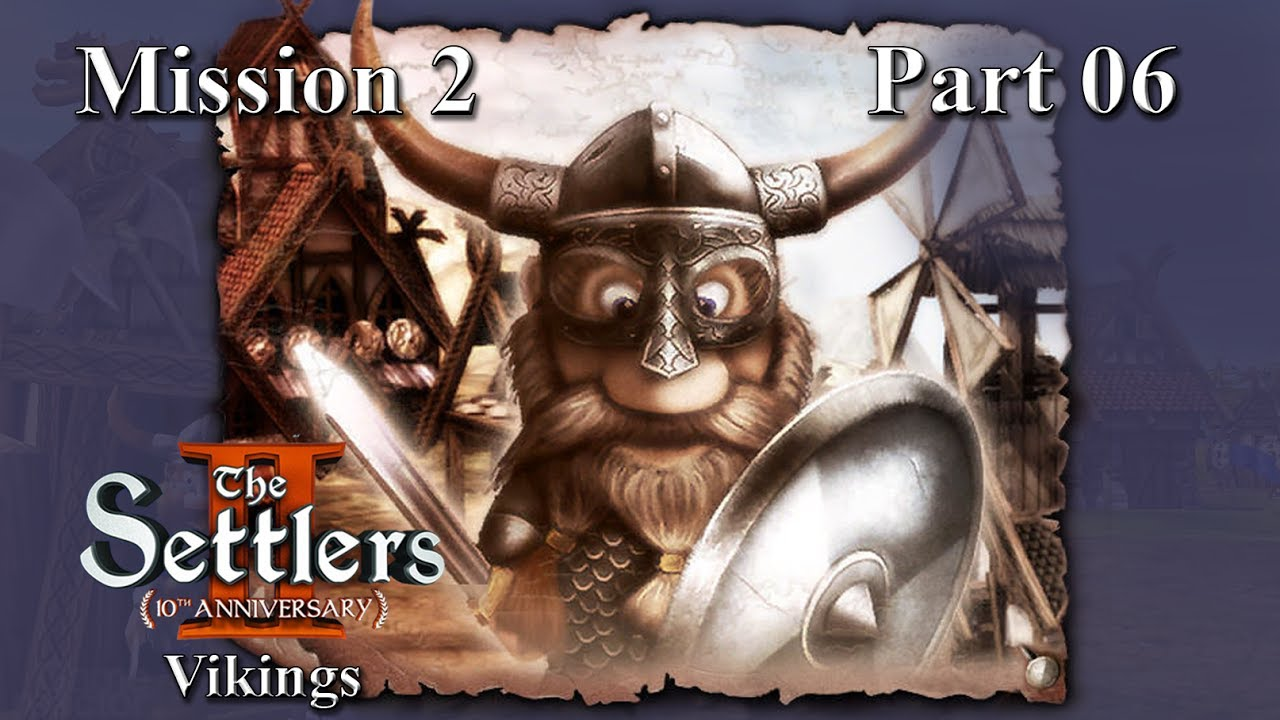 Settlers 2 10th anniversary mission 8
