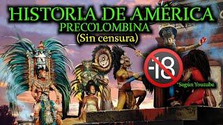 Historia de CULTURAS PREHISPÁNICAS de AMÉRICA (o Precolombinas) (Documental resumen)