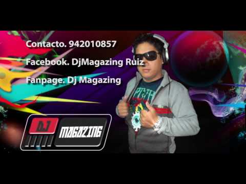 Dj MAGAZING  Mix Exitos 2016
