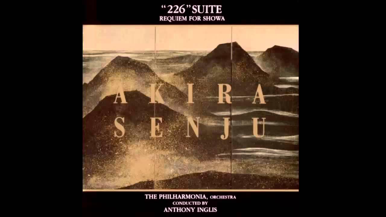 """千住明 【02. Sadness】 映画「226」サウンドトラック/""""226"""" Suite - Requiem For Showa"""