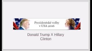 US presidential election 2016 / Prezidentské volby v USA