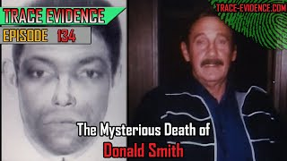 134 - The Mysterious Death of Donald Smith