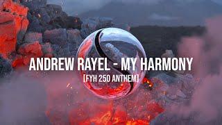 Play My Harmony (FYH 250 Anthem)