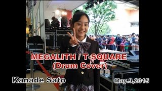 MEGALITH / T-SQUARE  coverd by Girl Drummer