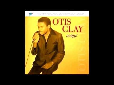Otis Clay  -  I'm satisfied
