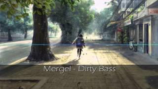 Mergel - Dirty Bass