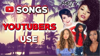 MUSIC POPULAR YOUTUBERS USE | PART 1 | NON-COPYRIGHTED MUSIC