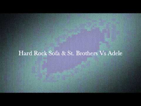 Hard Rock Sofa & St. Brothers Vs Adele -- Blow Up In The Deep (Southside House Collective Mashup)