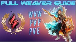 Guild Wars 2 - FULL WEAVER/ELEMENTALIST GUIDE | WvW-PvP-PvE | Sword...