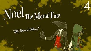 DEVIL VS DEMON | Noel  -The Mortal Fate: Season 1 - #4